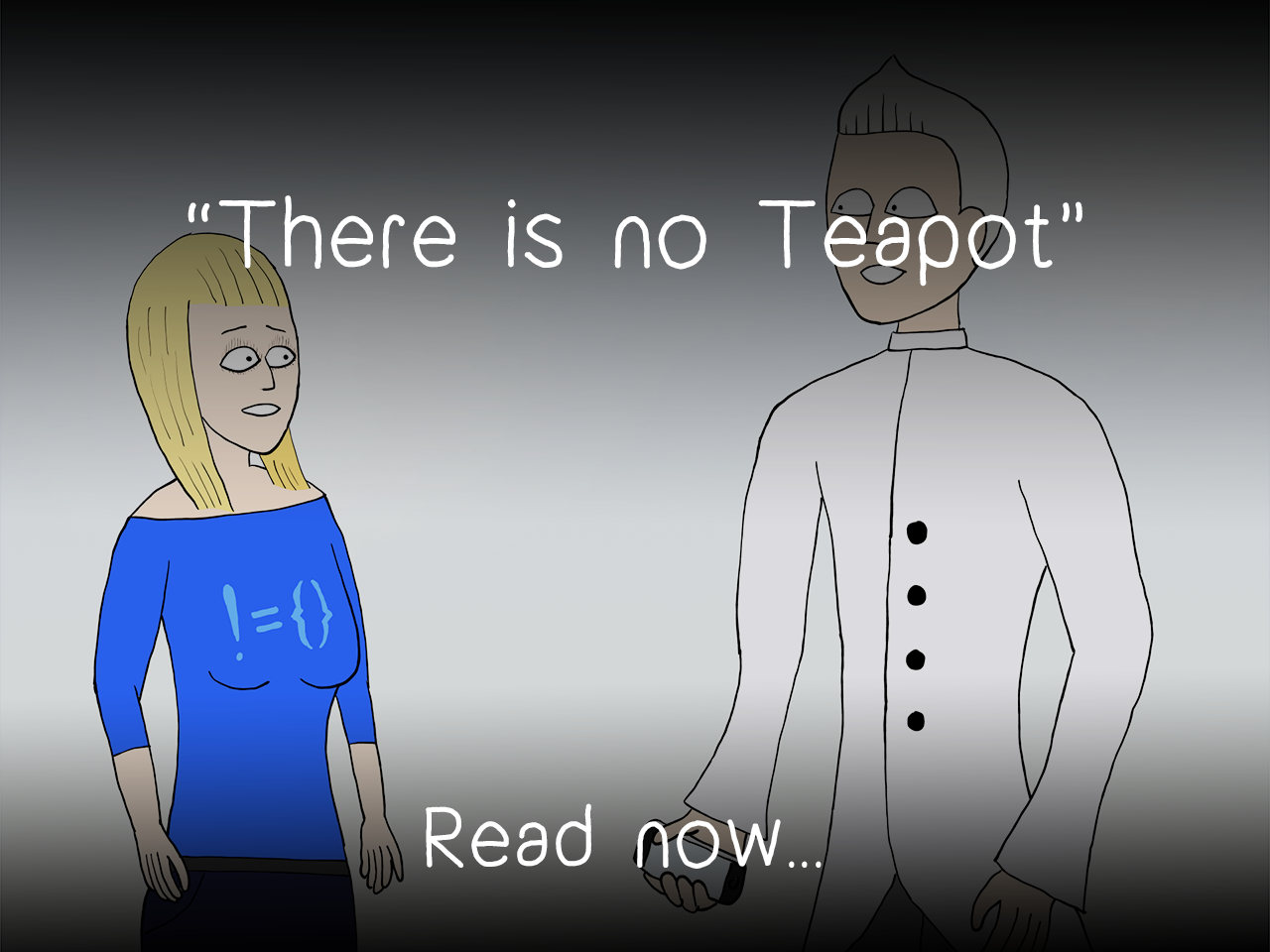 There is no Teapot