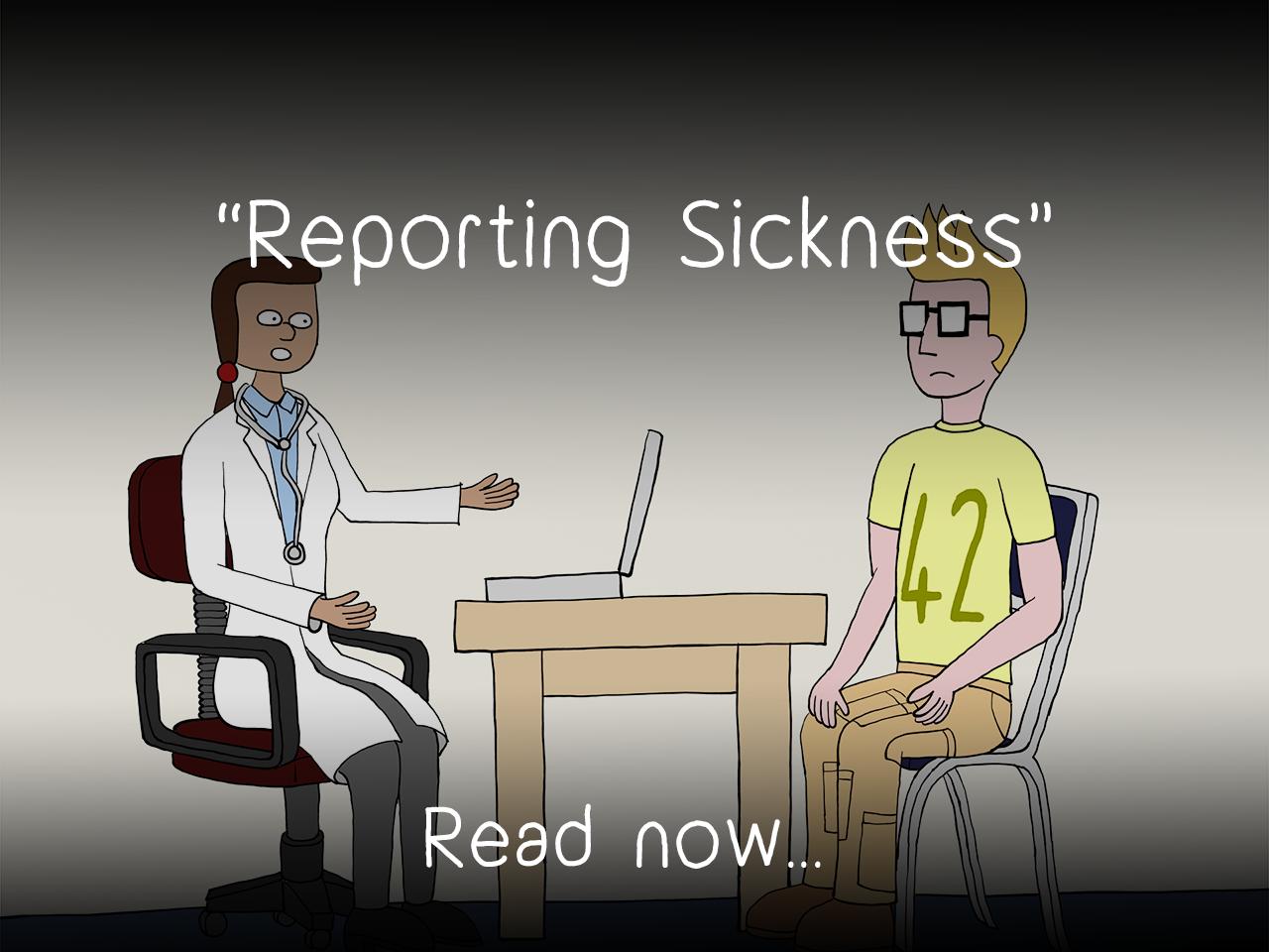 Reporting Sickness