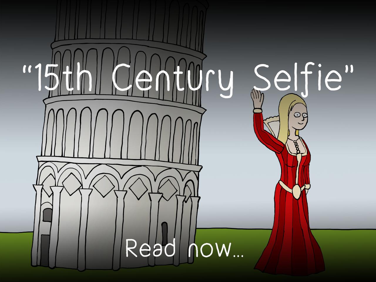 15th Century Selfie