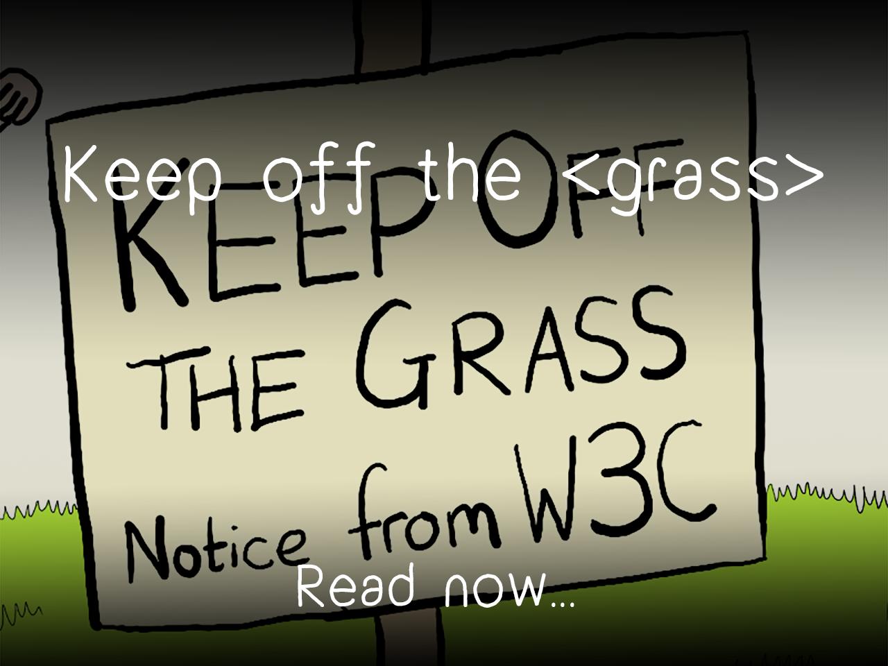 Keep off the <grass>