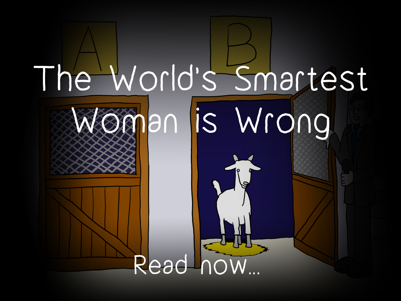 The World's Smartest Woman is Wrong