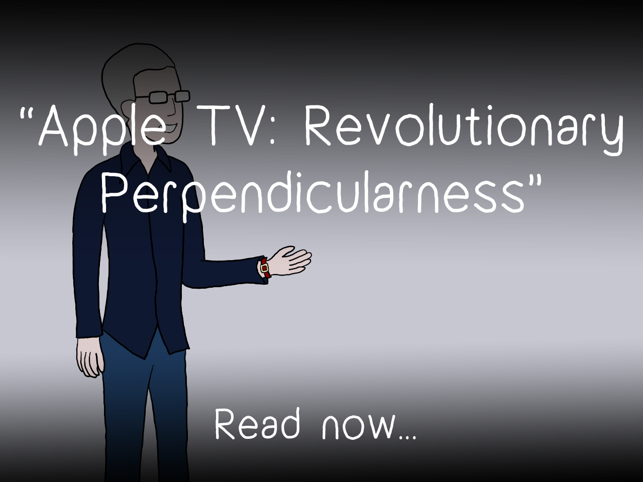 Apple TV - Revolutionary Perpendicularness