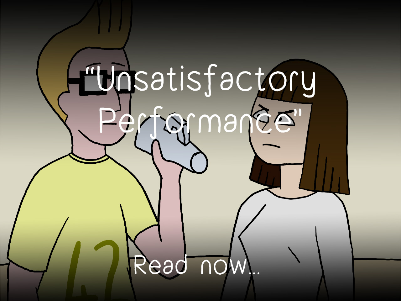 Unsatisfactory Performance