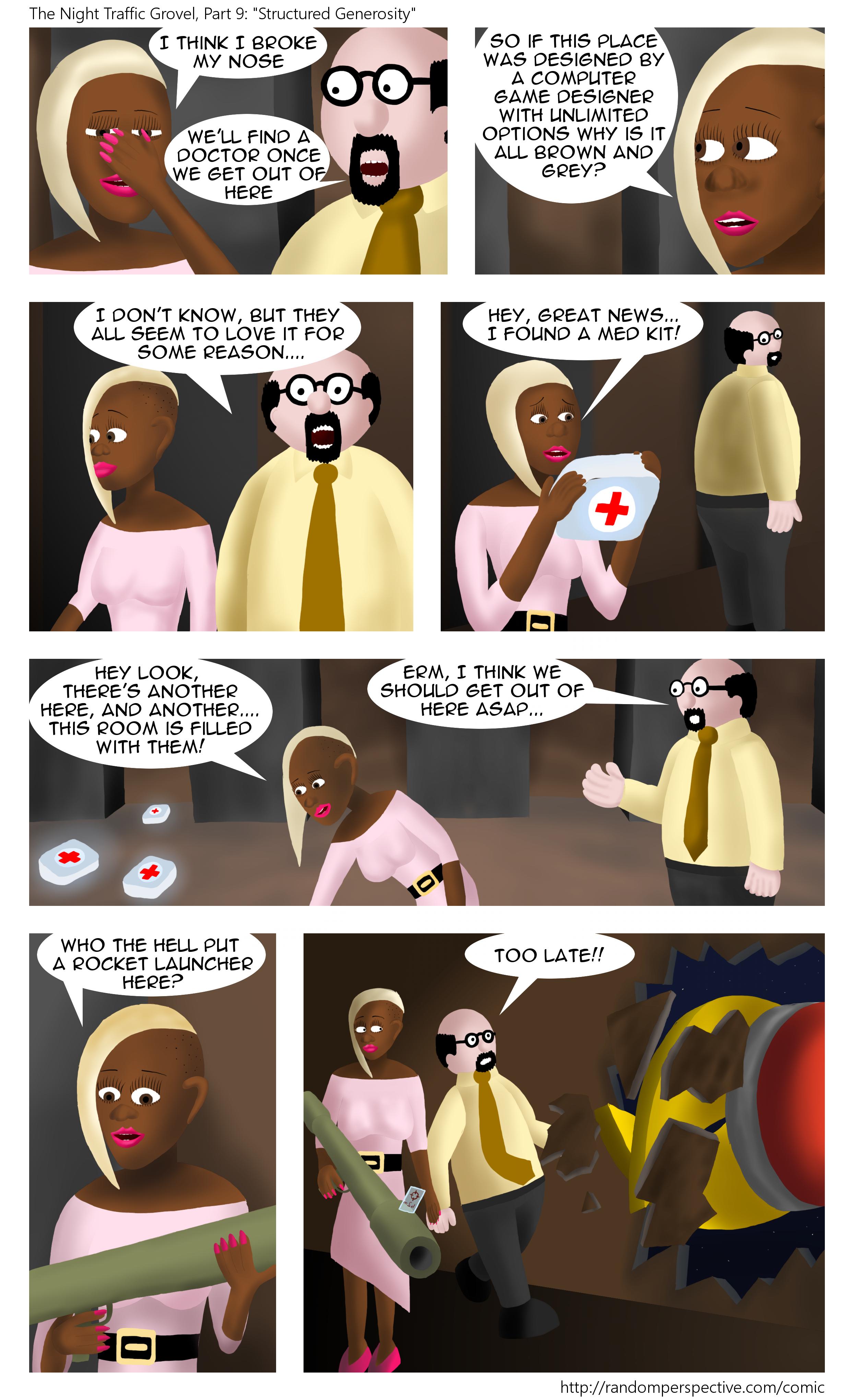 The Night Traffic Grovel, Part 9: Structured Generosity